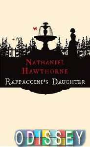 an essay on young goodman brown and rappaccinis daughter by nathaniel hawthorne Bloom's how to write about nathaniel hawthorne offers valuable paper-topic suggestions young goodman brown rappaccinis daughter.
