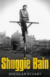 Shuggie Bain : Winner of the Booker Prize 2020. Pan MacMillan