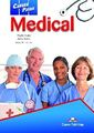 Career Paths - Medical: Student's Course Book /