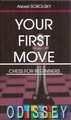 Your first move. Chess for beginners (на англ. яз. )